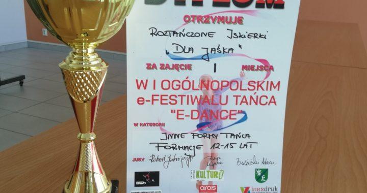 Dyplom - I miejsce w I Ogólnopolskim e-Festiwalu Tańca E-Dance